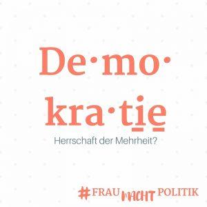 Demokratie-ist-für-mich-fraumachtpolitik